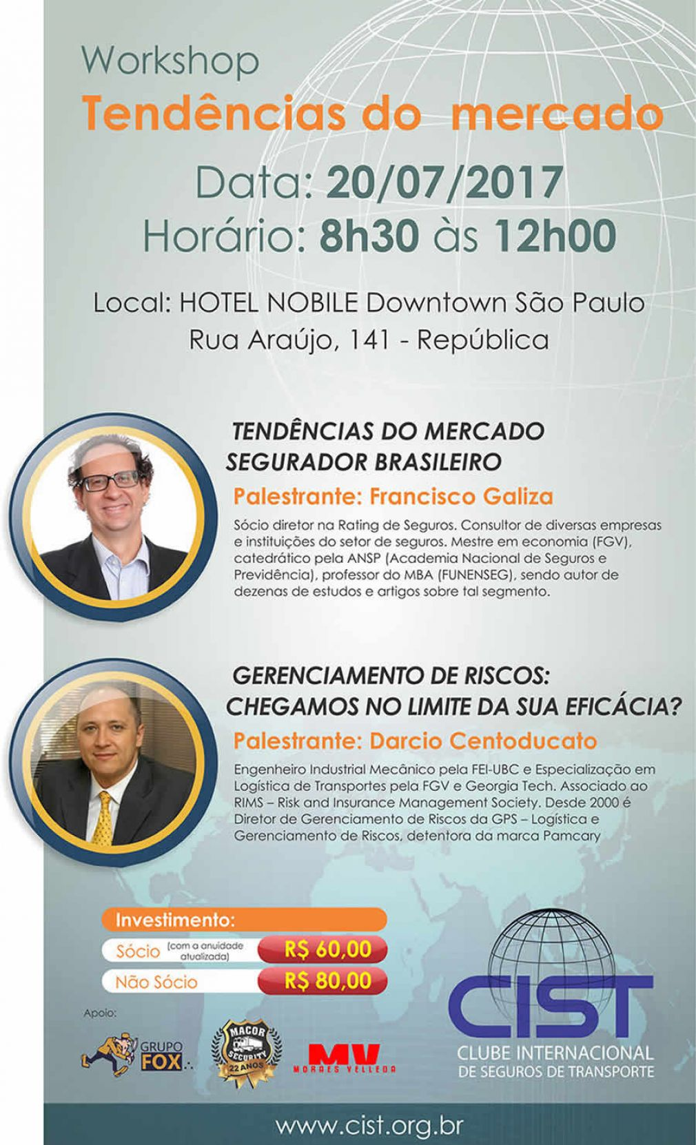 "CIST - Encontro de Negocios | Workshop : ""Tendencias do Mercado"" 